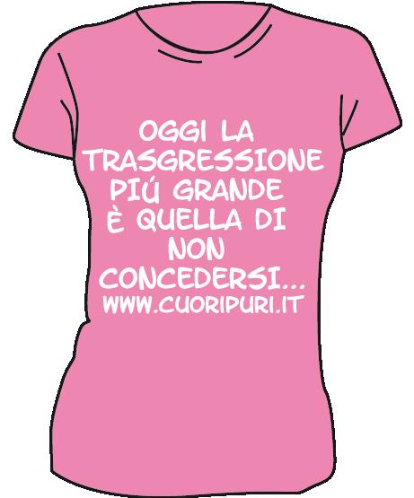 Maglietta colore rosa cuori puri - LA TRASGRESSIONE Maglietta colore rosa TG DONNA: L